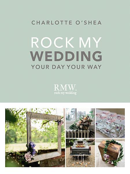 Download Rock My Wedding Book