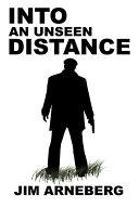 Into an Unseen Distance