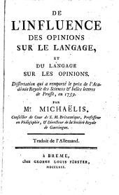 De l'influence des opinions sur le langage et du langage sur les opinions