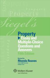 Siegel's Property: Essay and Multiple-Choice Questions and Answers