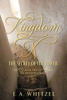 Kingdom X  The Secret of the Tower PDF