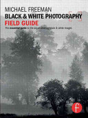 Black   White Photography Field Guide