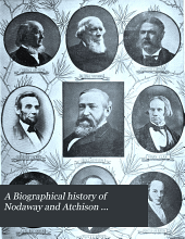 A Biographical History of Nodaway and Atchison Counties, Missouri: Compendium of National Biography