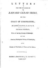 Letters for the Culture of Bastard Cedar Trees on the Coast of Coromandel