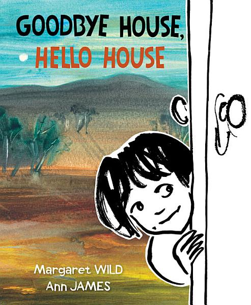 Download Goodbye House  Hello House Book