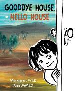 Goodbye House, Hello House
