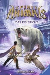 Spirit Animals 4  Das Eis bricht PDF