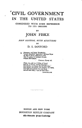 Civil Government in the United States: Considered with Some Reference to Its Origins