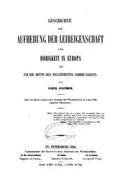 Geschichte der Aufhebung der Leibeigenschaft und Hörigkeit in Europa: bis um die Mitte des neunzehnten Jahrhunderts