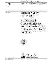 Multifamily Housing: Hud Missed Opportunities to Reduce Costs on Its Uninsured Section 8 Portfolio