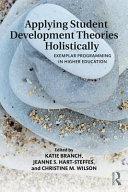 Applying Student Development Theories Holistically