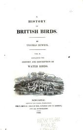 Containing the history and description of water birds