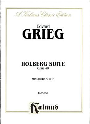 Holberg Suite  Op  40  Kalmus Edition PDF