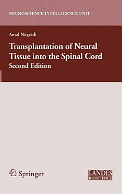 Transplantation of Neural Tissue Into the Spinal Cord