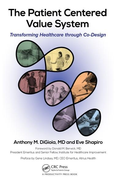 Download The Patient Centered Value System Book