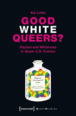 Good White Queers  PDF