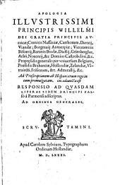 Apologia ... Willelmi ... principis Auraicae-comitis Nassauiae etc. ad proscriptionem ab Hispaniarum rege in eum promulgatam (etc.)