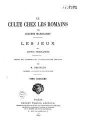 Le culte chez les Romains: Volume12
