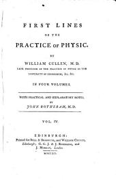 First Lines of the Practice of Physic: Volume 4