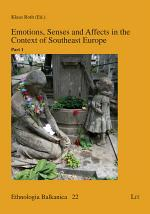 Emotions, Senses and Affects in the Context of Southeast Europe