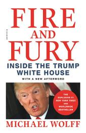 Fire and Fury:Inside the Trump White House