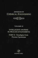 Intelligent Systems in Process Engineering, Part II: Paradigms from Process Operations