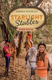 Starlight Stables: Bush Bolts: Book 3