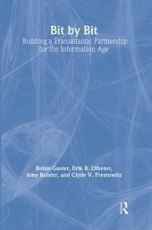 Bit by Bit: Building a Transatlantic Partnership for the Information Age