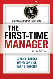 The First-Time Manager: Edition 6