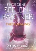 Finde deinen Seelenpartner mit ThetaHealing PDF