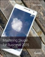 Mastering Skype for Business 2015 PDF