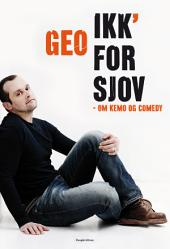 Ikk' for sjov: Om kemo og comedy