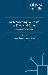 Early Warning Systems for Financial Crises: Applications to East Asia