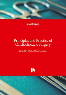 Principles and Practice of Cardiothoracic Surgery
