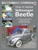 How to Restore Volkswagen Beetle