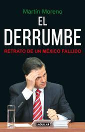 El derrumbe: Retrato de un México fallido