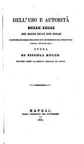 Dell'Uso e autorità delle leggi del Regno delle due Sicilie, considerate nelle relazioni con le persone e col territorio degli stranieri