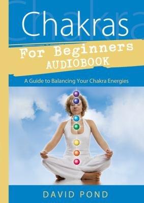 Chakras for Beginners Audiobook