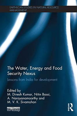 The Water  Energy and Food Security Nexus