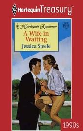 A Wife in Waiting