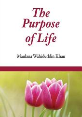 The Purpose of Life (Goodword)