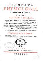 Elementa physiologiae corporis humani: Intestina, chylus, urina, semen, muliebria