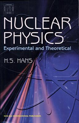 Nuclear Physics  Experimental And Theoretical PDF