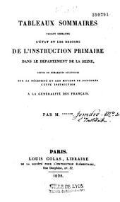 Tableau faisant connaitre l'état et les besoins de l'instruction primaire dans le departement de la Seine