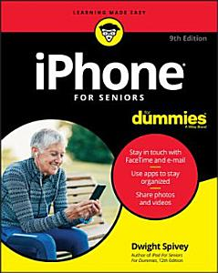 iPhone For Seniors For Dummies Book