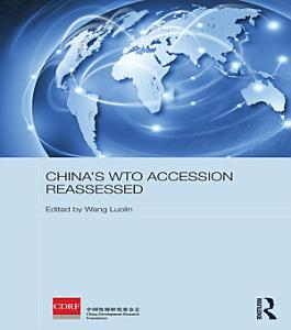 China s WTO Accession Reassessed