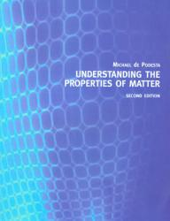 Understanding the Properties of Matter PDF