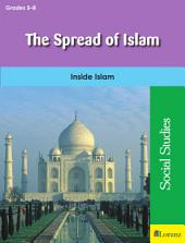 The Spread of Islam: Inside Islam
