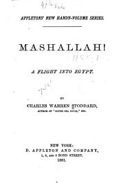 Mashallah!: A Flight Into Egypt