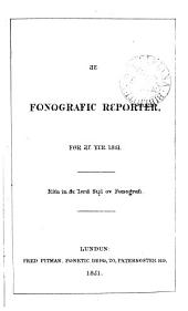 The Reporterz magazin. [Continued as] The Fonografic reporter [afterw.]. The Phonographic reporter. Conducted by T.A. R[ee]d. Jan. 1849-July 1876